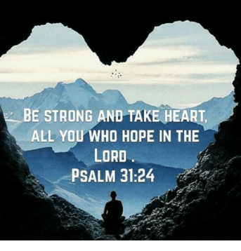 be-strong-and-take-heart-all-you-who-hope-in-13780217